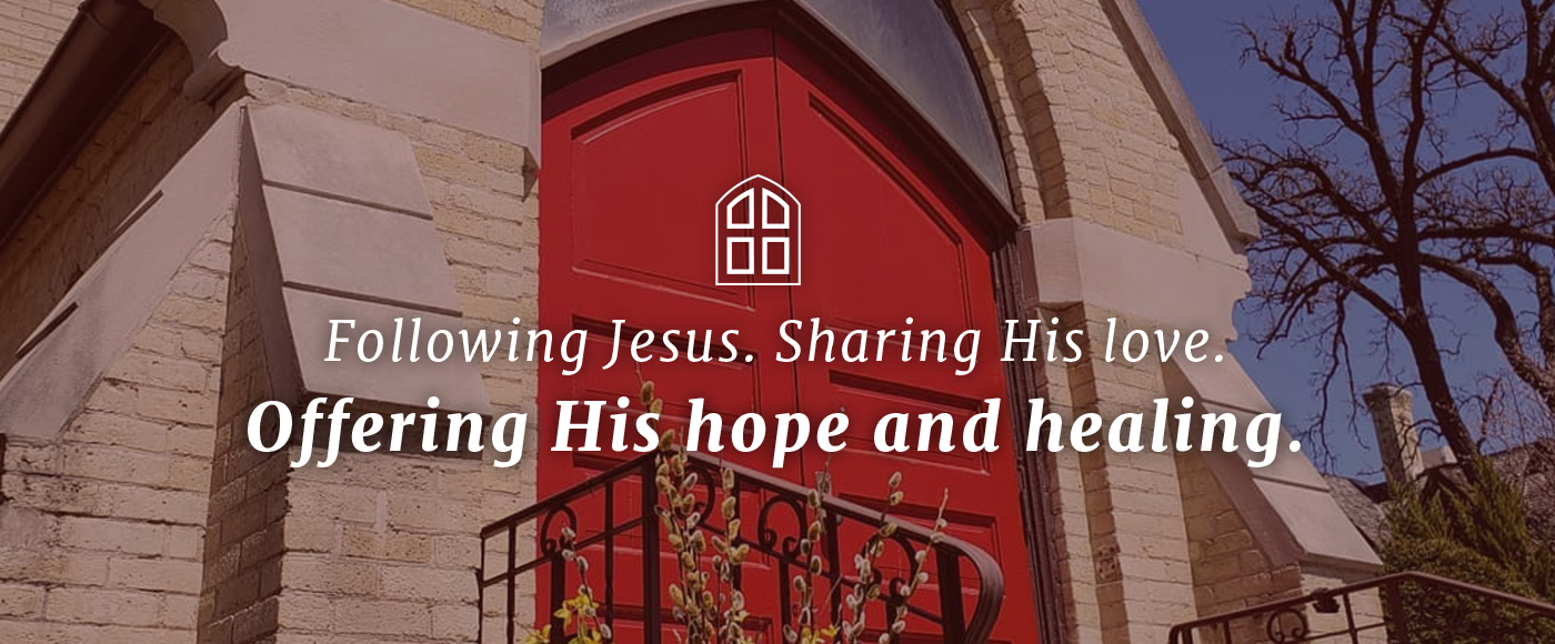 "A picture of the front of the church with the words ""Following Jesus. Sharing His love. Offering His hope and healing."""